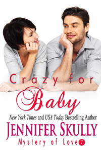 Crazy for Baby -- Jennifer Skully