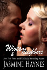 Wives & Neighbors -- Jasmine Haynes
